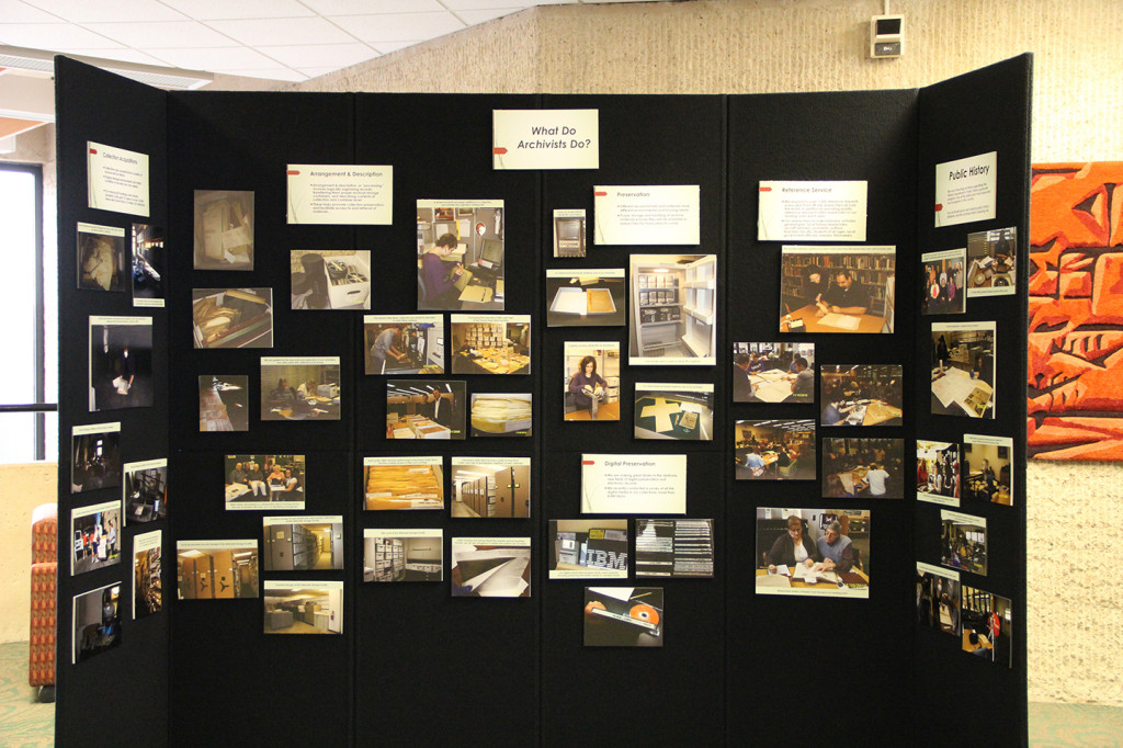 Exhibit about what we do as archivists, Nov. 18, 2013