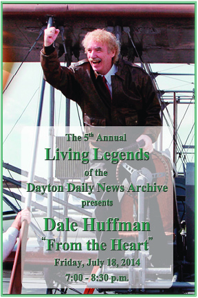 Dale Huffman to speak at Living Legends of the Dayton Daily News on July 18
