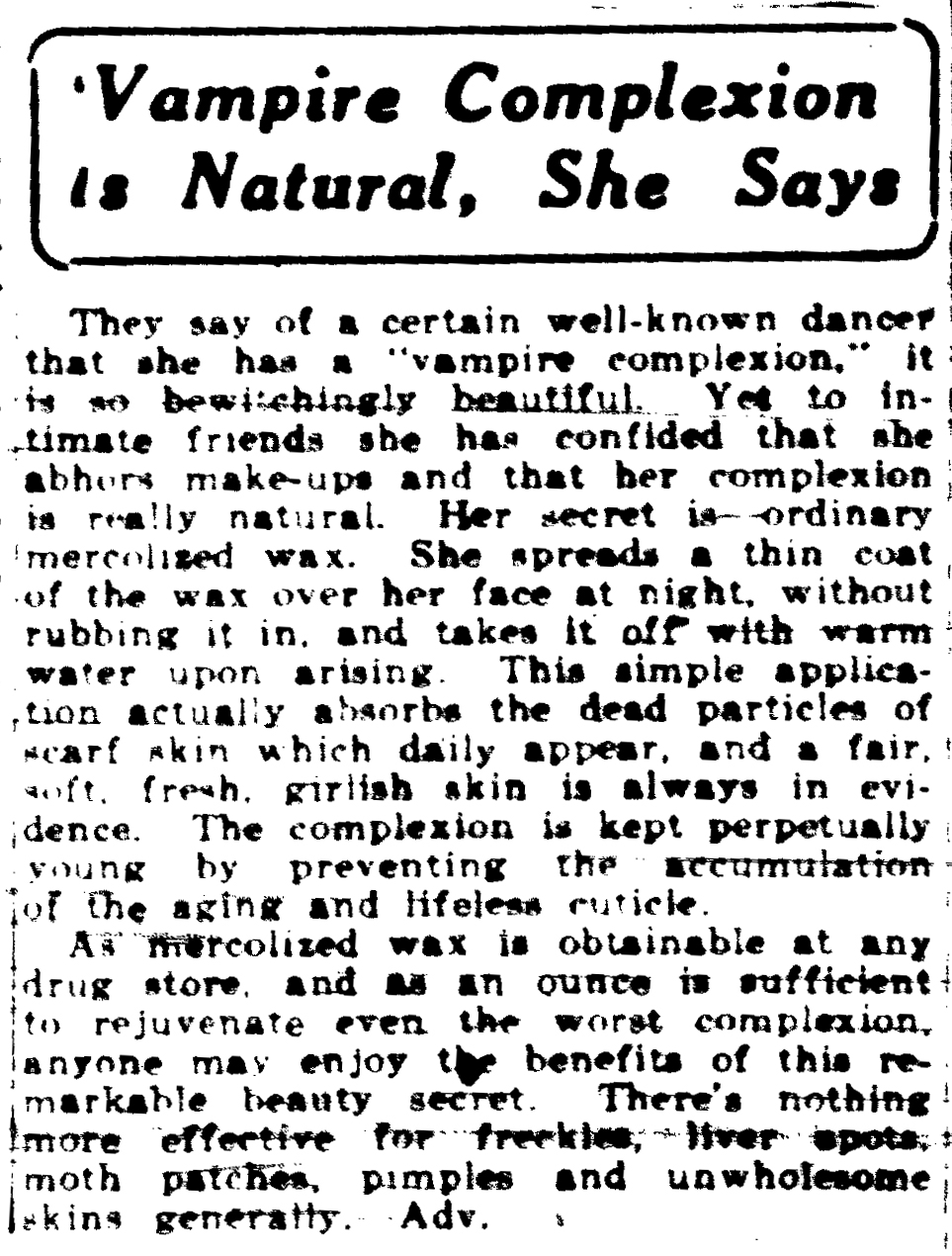 """Vampire Complexion is Natural, She Says,"" Dayton Daily News, 27 April 1922, page A28."