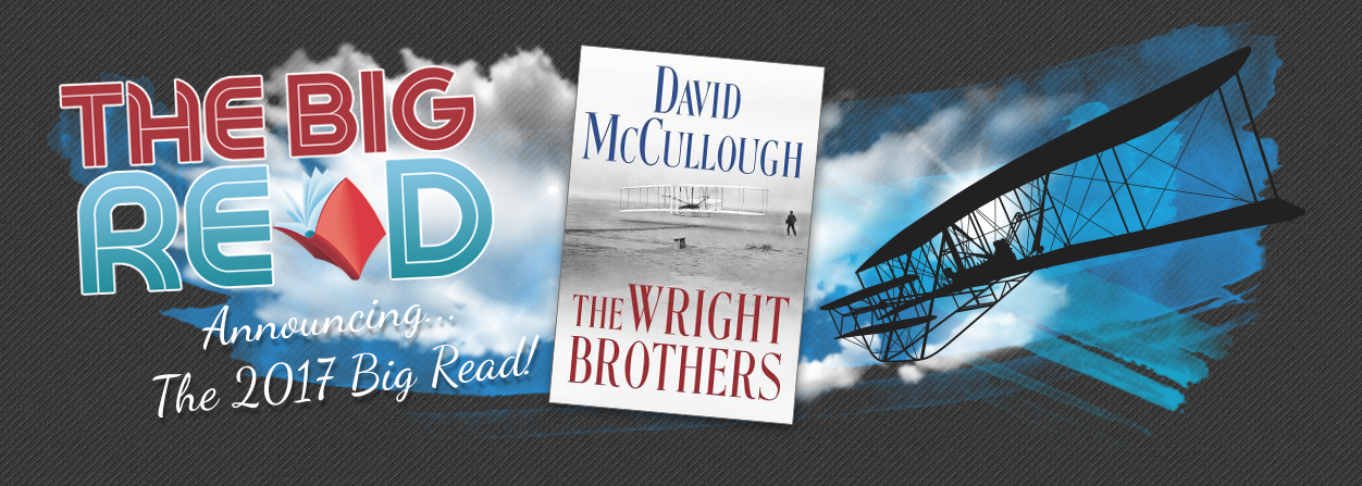"The Big Read 2017 - David McCullough's ""The Wright Brothers"" (image via The Big Read Miami Valley)"