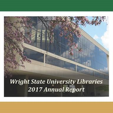 Wright State University Libraries 2017 Annual Report